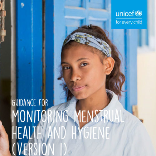 Guidance on Monitoring Menstrual Health and Hygiene